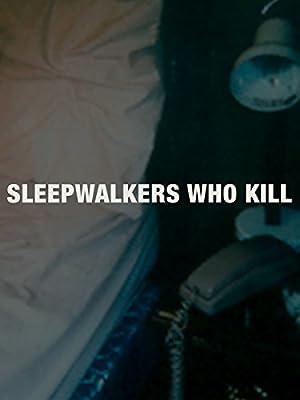 Where to stream Sleepwalkers Who Kill
