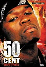 50 Cent: Shoot First