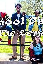 Skool Daze: The Series