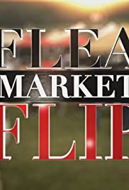 Flea Market Flip Poster - TV Show Forum, Cast, Reviews