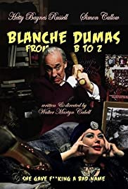 Blanche Dumas from B to Z Poster