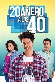 20añero a los 40 Poster