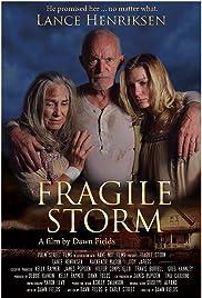 Fragile Storm Poster
