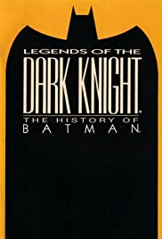 Legends of the Dark Knight: The History of Batman Poster