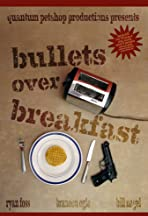 Bullets Over Breakfast