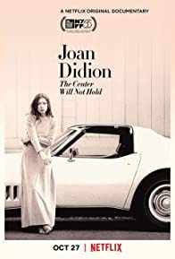 Primary photo for Joan Didion: The Center Will Not Hold