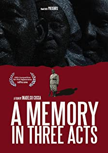 A Memory in Three Acts (2017)