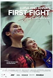 Luisa and Anna's First Fight Poster