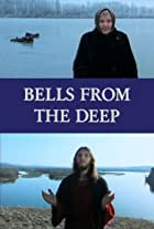 Bells from the Deep: Faith and Superstition in Russia