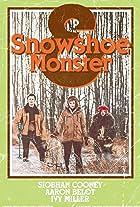 Snowshoe & Monster