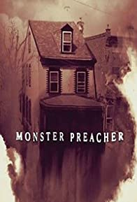 Primary photo for Monster Preacher