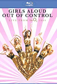Girls Aloud: Out of Control Live from the O2 Poster