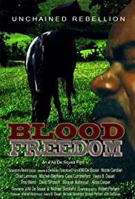 Primary photo for Blood Freedom: Unchained Rebellion