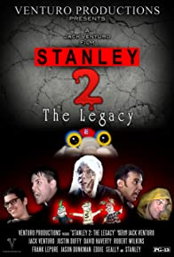 Primary photo for Stanley 2: The Legacy