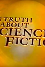 The Truth About Science Fiction Poster