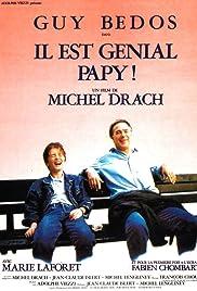 Il est génial papy! (1987) film en francais gratuit