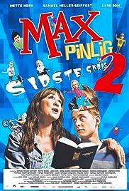 Max Pinlig 2 - sidste skrig Poster