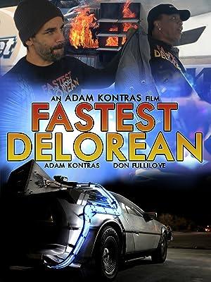 Where to stream Fastest Delorean in the World