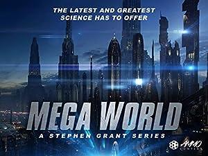 Where to stream MegaWorld