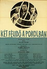 Két félidö a pokolban(1961) Poster - Movie Forum, Cast, Reviews