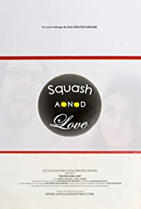 Best free movie downloading Squash \u0026 Love France [Quad]