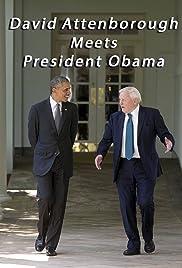 David Attenborough Meets President Obama Poster
