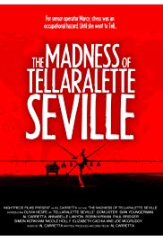 The Madness of Tellaralette Seville