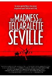 The Madness of Tellaralette Seville