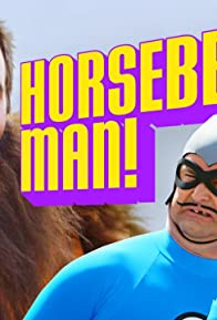 Primary photo for Horsebeard Man!
