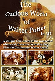 The Curious World of Walter Potter Poster