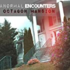 A Haunting at The Octagon Mansion (2019)