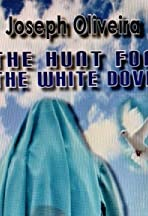 The Hunt for the White Dove