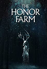 The Honor Farm