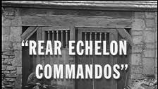 Rear Echelon Commandos