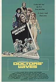 Doctors' Wives (1971) Poster - Movie Forum, Cast, Reviews