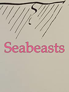 Brrip movies downloads Seabeasts by none [720x1280]