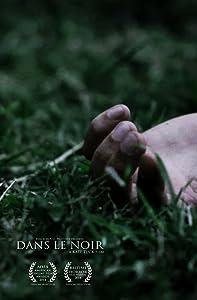 HD movie downloading free Dans Le Noir [Mkv]