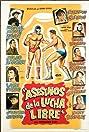 Asesinos de la lucha libre (1962) Poster