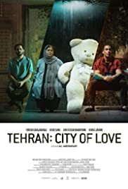 Tehran: City of Love Poster