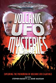 Jaime Maussan and Stephen Bassett in Volcanic UFO Mysteries (2021)