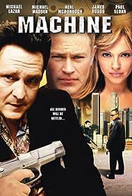 Michael Madsen, Lisa Arturo, Neal McDonough, James Russo, and Michael Lazar in Machine (2007)