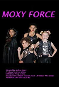 Primary photo for Moxy Force