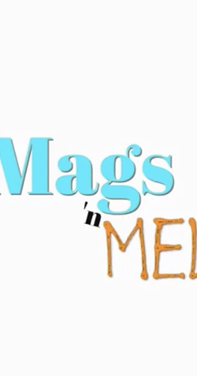 Download Mags n Mel or watch streaming online complete episodes of  Season1 in HD 720p 1080p using torrent