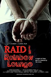Movie watch online for free Raid of the Rainbow Lounge by [1280x960]