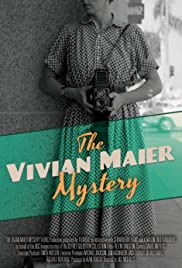 The Vivian Maier Mystery (2013) Poster - Movie Forum, Cast, Reviews