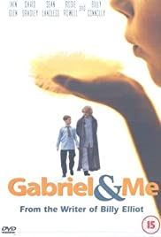 Gabriel & Me (2001) Poster - Movie Forum, Cast, Reviews