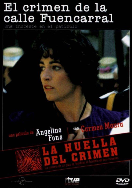 La huella del crimen (1985) El crimen de la calle Fuencarral