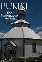 Pukiki: The Portuguese Americans of Hawaii