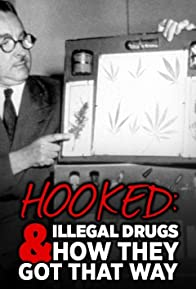 Primary photo for Hooked: Illegal Drugs & How They Got That Way - Opium, Morphine, and Heroin