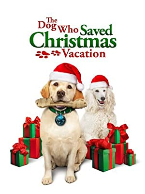 Where to stream The Dog Who Saved Christmas Vacation
